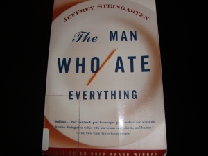 "Jeffrey Steingarten's ""The Man Who Ate Everything"""